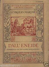 VIRGILIO MARONE DALL'ENEIDE PASSI SCELTI E COMMENTI G. BERTAZZOLI LA PRORA 1933