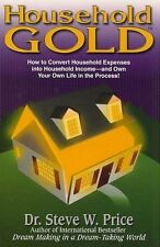Household Gold: How to Convert Household Expenses Into Household Income -- And …