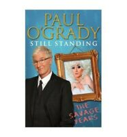 [ STILL STANDING THE SAVAGE YEARS BY O'GRADY, PAUL](AUTHOR)H... by O'Grady, Paul
