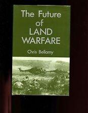 mac- THE FUTURE OF LAND WARFARE, Chris Bellamy, 1st US, HBdj, VG