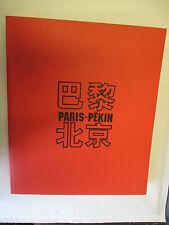 """""""Paris pékin"""" Catalogue de l'Exposition à l'espace Cardin en 2002"""