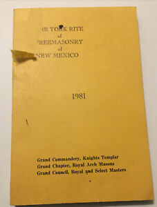 The York Rite Of Freemasonry Of New Mexico Book Soft Cover 1981