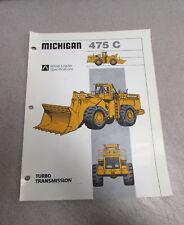 Michigan 475C Wheel Loader Specifications Brochure Manual WL475C 1986