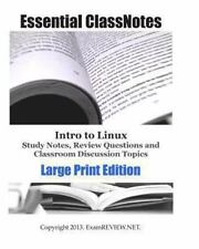 Intro to Linux Study Notes, Review Questions and Classroom Discussion Topics...
