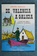 Libro De Valencia a Galicia. España insólita. F. Seijo. 1978
