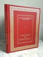 Les grands tournants de l'Histoire V Industrie et Révolutions 1970