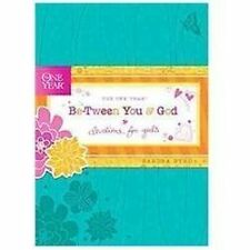 The One Year BE-TWEEN YOU AND GOD Daily Devotions for Girls by Sandra Byrd