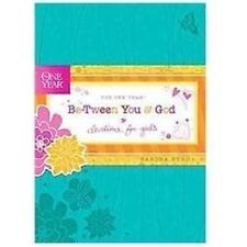 The One Year Be-Tween You and God: Devotions for Girls One Year Book