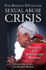 Pope Benedict XVI and the Sexual Abuse Crisis: Working for Reform and-ExLibrary
