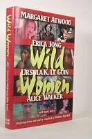 First Edition Wild Women - Melissa Mia Hall Carroll & Graf Pub Hardcover Book