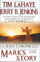 Marks Story:(Jesus Chronicles (Putnam)) by Tim LaHaye, Jerry B. Jenkins