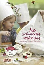 So schmeckt mir das: Das Handbuch für kleine Bio-Köche | Livre | état très bon