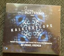 Kaleidoscope: 25 Preludes and Fugues for Piano and Humankind Israel Kremen