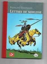 CBBD. Lettres de Noblesse. CRAENHALS 2003. L'un des 375 ex. du Tirage LUXE