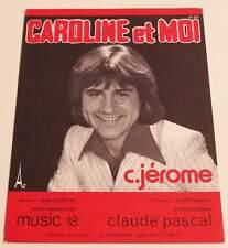 Partition sheet music C. JEROME : Caroline et Moi * 70's