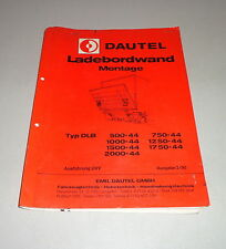 Montageanleitung Dautel Ladebordwand DLB 500 / 750 / 1000 / 1250 - 44 - 03/1990