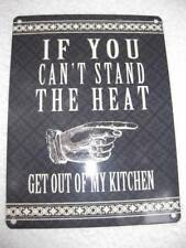Vintage Retro Style Metal Sign-IF YOU CANT STAND THE HEAT GET OUT OF MY KITCHEN