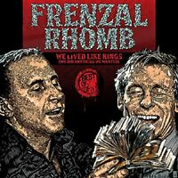 Frenzal Rhomb - We Lived Like Kings (We Did Anything We Wanted) [VINYL LP]