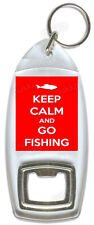 Keep Calm And Go Fishing – Bottle Opener
