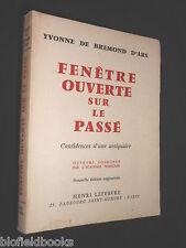 SIGNED: Yvonne de Bremond D'Ars - Fenêtre Ouverte Sur Le Passé, d'une Antiquaire