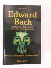 Edward Bach, Entdecker der Blütentherapie, Wirkungen der 38 Heilpflanzen
