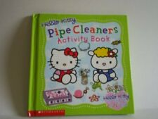 Hello Kitty Pipe Cleaners Activity Book (Hello Kit