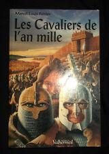 Les Cavaliers de l'an mille - Marcel-Louis Perrier - 2003 - Editions Valhermeil