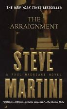 THE ARRAIGNMENT By Steve Martini  PB - XX 1356