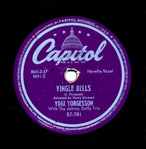 YOGI YORGESSON 1949 Capitol 57-781 - Yingle Bells / I Yust Go Nuts At Christmas