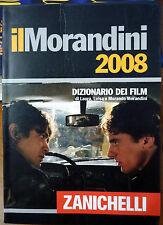 Il Morandini 2008 – Dizionario dei Film, Ed. Zanichelli