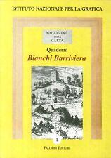 Bianchi Barriviera. Catalogo dell'opera incisa - [Palombi Editori]