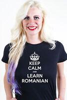 KEEP CALM AND LEARN ROMANIAN UNISEX MENS WOMEN T SHIRT TEE