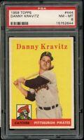 1958 Topps BB Card #444 Danny Kravitz Pittsburgh Pirates PSA NM-MT 8 !!!
