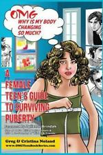 OMG Teen Book: OMG Why Is My Body Changing So Much? : A Female Teen's Guide...