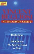 No Island of Sanity: Paula Jones v. Bill Clinton: The Supreme Court on Trial (Li