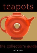Teapots: The Collector's Guide by Tina M. Carter BRAND NEW!!! Free Shipping!!