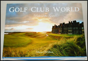 Golf Club World Behind the Gates [with recipes] 12 Courses from Managements View