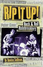 Rip It Up : Rock 'n' Roll Rulebreakers by Denise Sullivan (2001, Paperback)