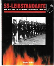 SS-Leibstandarte Adolf Hitler: The History of the First SS Division 1933-45