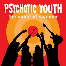 PSYCHOTIC YOUTH The Voice Of Summer vinyl LP NEW power pop punk new wave garage