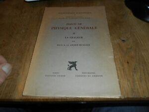 rare PAUL A ET A.MERCIER PRECIS DE PHYSIQUE GENERALE LA CHALEUR II A 12€ ACH IMM