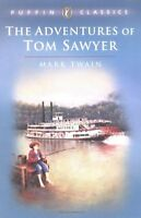 The Adventures of Tom Sawyer (Puffin Classics) by Mark Twain