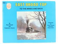 East Broad Top To The Mines And Back by R. Grenard & F.A. Kramer ©1980 SC Book