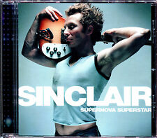 SINCLAIR - SUPERNOVA SUPERSTAR - CD ALBUM [852]