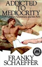 Addicted to Mediocrity (Revised Edition)