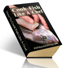 How To Cook Fish Like A Chef!