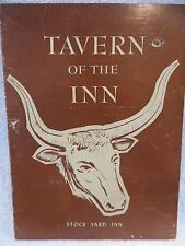 Vintage Stock Yard Inn Tavern Of The Inn Chicago Steak House Dinner Menu Prime