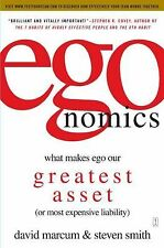 egonomics: What Makes Ego Our Greatest Asset (or Most Expensive Liability) by M