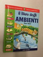 LIBRO IL LIBRO DEGLI AMBIENTI TONY WOLF DAMI EDITORE 2002