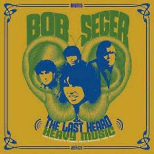 Bob Seger And The Last Heard – Heavy Music [New & Sealed] CD